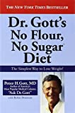img - for Dr. Gott's No Flour, No Sugar(TM) Diet book / textbook / text book