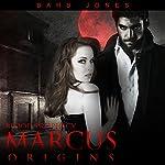 Marcus: Origins: Blood Prophecy | Barb Jones