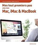 Mes tout premiers pas avec mon Mac, i...