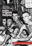 img - for Building the Death Railway: The Ordeal of American Pows in Burma, 1942-1945 (48) book / textbook / text book