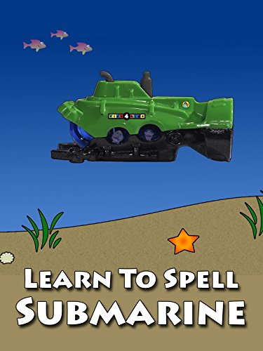 Learn To Spell Submarine