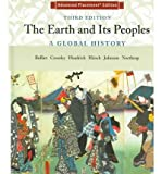 img - for The Earth and Its Peoples: A Global History, Advanced Placement Edition book / textbook / text book