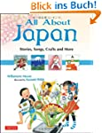 All About Japan: Stories, Songs, Craf...
