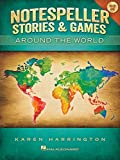 Karen Harrington Notespeller Stories & Games: Around the World: 1