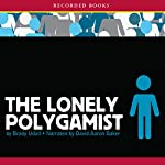 The Lonely Polygamist | Brady Udall