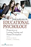 img - for Innovations in Educational Psychology: Perspectives on Learning, Teaching, and Human Development book / textbook / text book