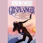 Crystal Singer | Anne McCaffrey