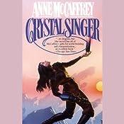 Crystal Singer | [Anne McCaffrey]