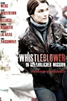 Whistleblower - In gef�hrlicher Mission