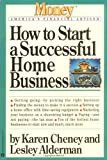 img - for How to Start a Successful Home Business (Money America's Financial Advisor) book / textbook / text book