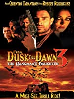 From Dusk Till Dawn III: The Hangman's Daughter [HD]
