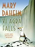 Vi Agra Falls LP: A Bed-and-Breakfast Mystery (Bed-and-Breakfast Mysteries) (0061562718) by Daheim, Mary