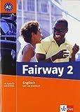 Fairway / A2. Lehr- und Arbeitsbuch + Audio CD + CD-ROM