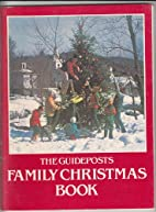 The Guideposts Family Christmas Book by…
