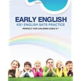 Early English: KS1 English SATS Practice: (For Ages 5-7 by The Tutoress)by Miss Olubi