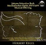 J.S.バッハ:音楽の捧げ物(H.ベルナーによる新版)