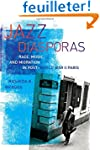 Jazz Diasporas - Race, Music, and Mig...