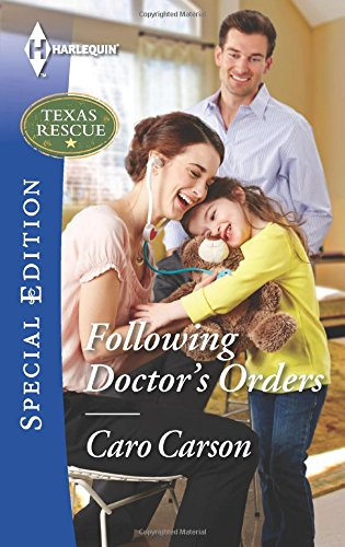 Following Doctor's Orders (Texas Rescue) PDF