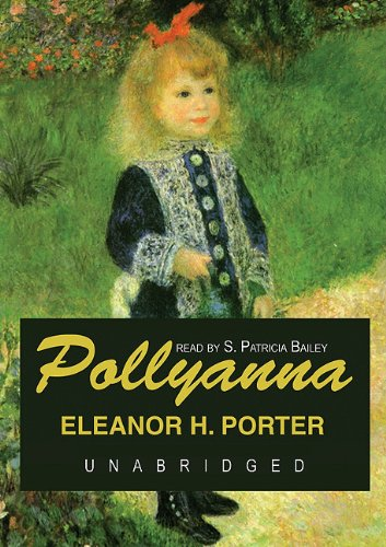 Pollyanna [Audio Book]