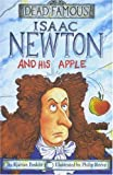 Isaac Newton and His Apple: Dead Famous (0590114069) by Poskitt, Kjartan