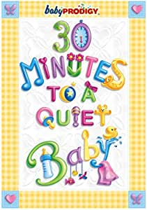 Baby Prodigy - 30 Minutes to a Quiet Baby