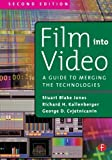 img - for Film Into Video: A Guide to Merging the Technologies 2nd edition by Cvjetnicanin, George, Kallenberger, Richard (2000) Paperback book / textbook / text book