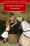 Cranford (Oxford World's Classics) (0192832093) by Elizabeth Gaskell