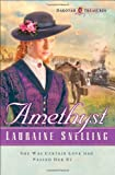 Amethyst (Dakotah Treasures #4) (0764200542) by Snelling, Lauraine