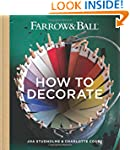 Farrow & Ball How to Decorate: Transf...
