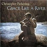 echange, troc Christopher Parkening - Cry Like a River