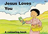 img - for Jesus Loves You: A Colouring Book (Bible Art) book / textbook / text book