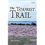 The Tourist Trail: A Novel ~ John Yunker