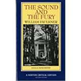The Sound and the Fury (Norton Critical Editions) ~ William Faulkner
