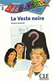 La Veste noire : Lecture en français facile niveau 3