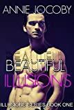 Book cover image for Beautiful Illusions (Contemporary Romance): The Gallagher Family