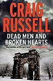Dead Men and Broken Hearts: A Lennox Thriller