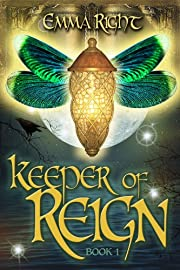 Keeper of Reign: Young Adult/ Middle Grade Adventure Fantasy (Reign Fantasy)