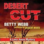 Desert Cut: A Lena Jones Mystery, Book 7 | Betty Webb