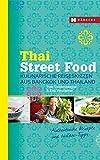 Thai Street Food: Kulinarische Reiseskizzen aus Bangkok und Thailand