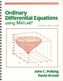 Ordinary Differential Equations Using MATLAB (3rd Edition) (0131456792) by Polking, John