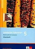 Lambacher Schweizer - Ausgabe Nordrhein-Westfalen - Neubearbeitung / Schülerbuch 5. Schuljahr: Arbeitsheft mit Lösungsheft
