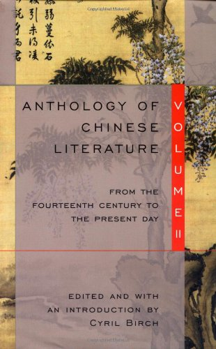 Anthology of Chinese Literature: Volume II: From the...