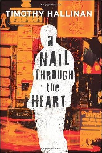A Nail Through the Heart written by Timothy Hallinan