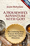 img - for A Housewife's Adventure With God (Biography) by Jessie McFarlane (2011-11-20) book / textbook / text book