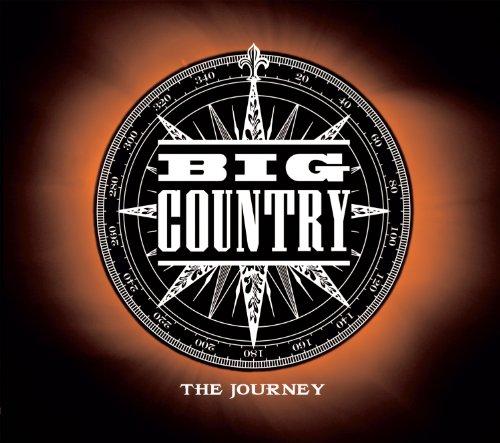 BIG COUNTRY - The Journey - Zortam Music