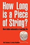 How Long Is a Piece of String?: More...