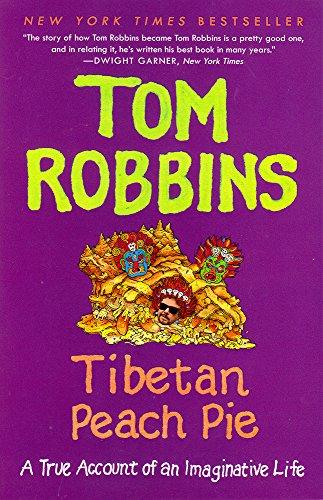 Tibetan Peach Pie: A True Account of an Imaginative Life