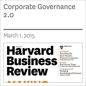 Corporate Governance 2.0 (Harvard Business Review) Audiomagazin von Guhan Subramanian Gesprochen von: Todd Mundt