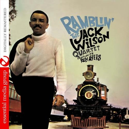 Ramblin' (Digitally Remastered) by The Jack Wilson Quartet Featuring Roy Ayers