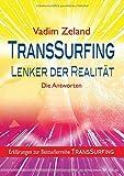 TransSurfing - Lenker der Realität